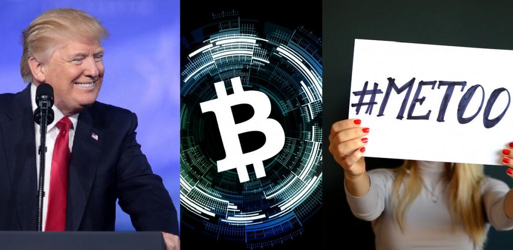 Donald Trump, Bitcoin, #MeToo